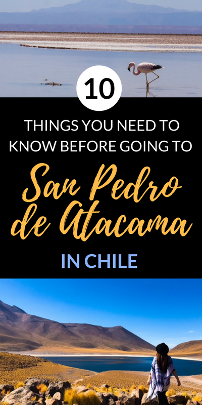 10 things to know before going to San Pedro de Atacama, Chile | Chile Travel | #Chile Travel Tips