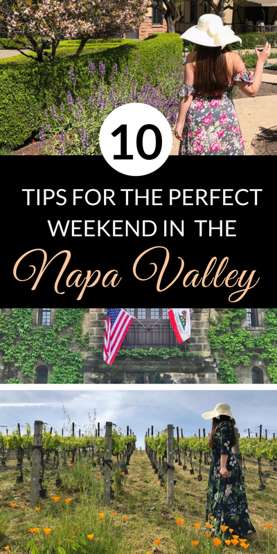10 tips for the perfect weekend in the Napa Valley, California | Napa | California Travel Tips |