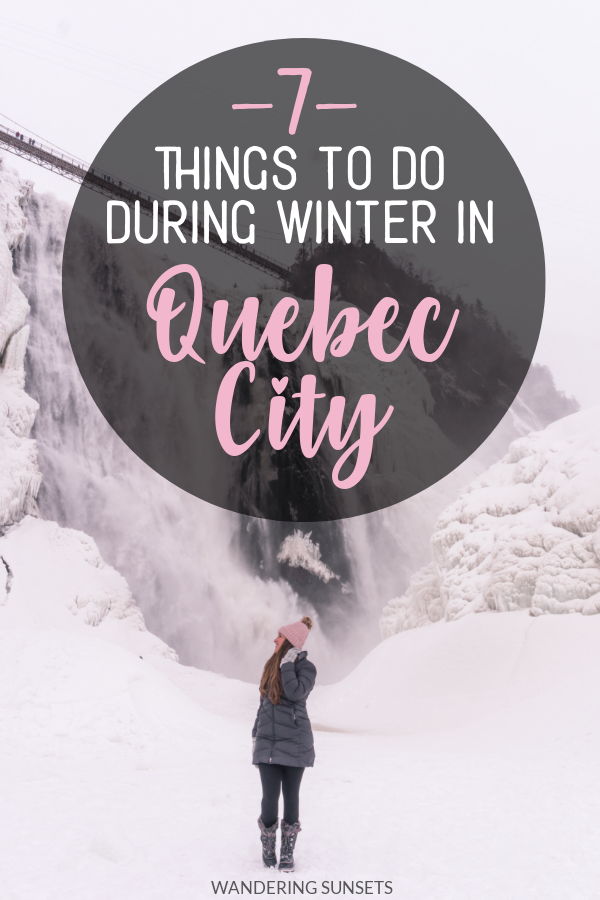 7 Things To Do In Quebec City In Winter