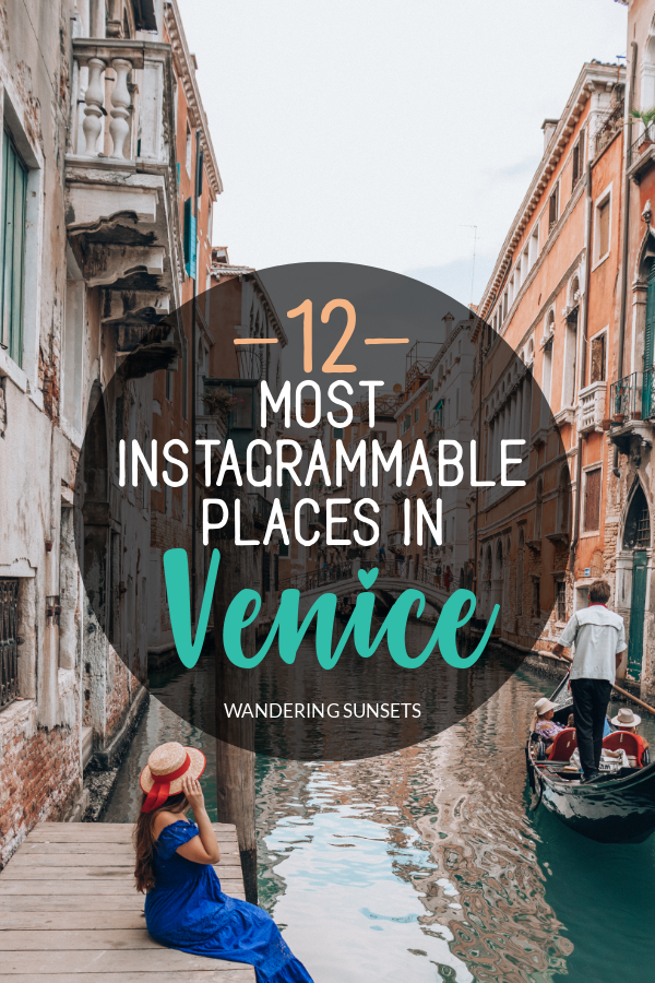12 Most Instagrammable Places in Venice